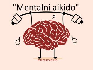 """Mentalni aikido"""