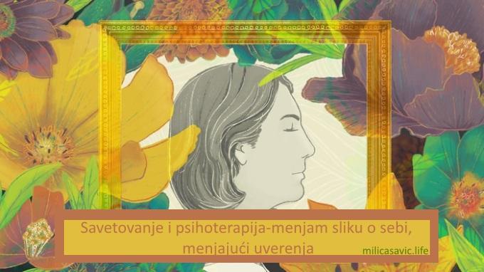 Savetovanje i psihoterapija-menjam sliku o sebi, menjajućiuverenja